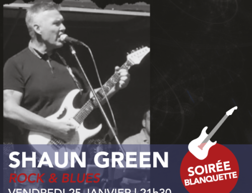 Concert du vendredi 25 janvier | Shaun Green | rock & blues | 21h30
